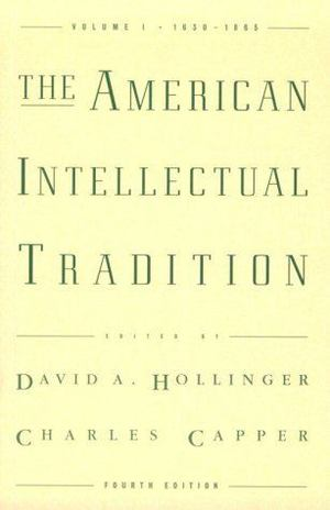 American intellectual tradition : a sourcebook, The