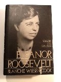Eleanor Roosevelt: Volume One, 1884-1933.