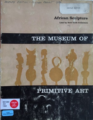 African sculpture lent by New York collectors. [Exhibition] summer 1958.