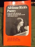 Adrienne Rich's Poetry: Texts of the Poems; The Poet on Her Work; Reviews and Criticism