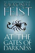 At the Gates of Darkness (The Riftwar Cycle: the Demonwar Saga Book 2)