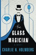 Glass Magician (The Paper Magician Series Book 2), The