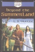 Beyond the Summerland (The Binding of the Blade, Book 1) - JF GRA