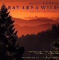 Bay Area Wild: A Celebration of the Natural Heritage of the San Francisco Bay Area