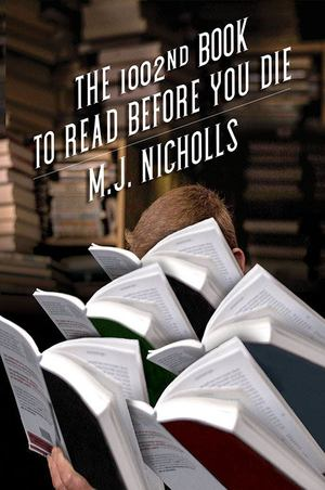 1002nd Book to Read Before You Die, The