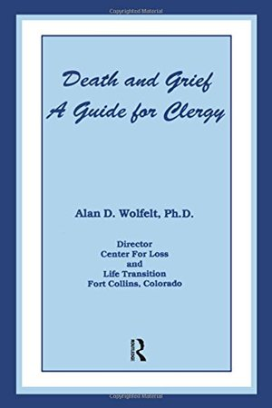Death And Grief: A Guide For Clergy