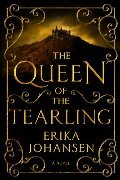 Queen of the Tearling: A Novel (Queen of the Tearling, The), The
