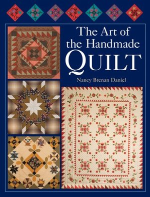 Art of the Handmade Quilt, The