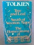 Tree and Leaf; Smith of Wooton Major; The Homecoming of Beorhtnoth