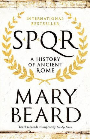 SPQR : A History of Ancient Rome