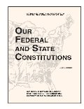 Our Federal and State Constitutions,Illinois Edition