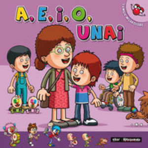 A, e, i, o, Unai (Familia milakolore) (Basque Edition)