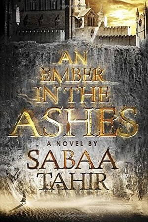 (#1) An Ember in the Ashes