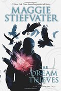 Dream Thieves: Book 2 of The Raven Cycle, The
