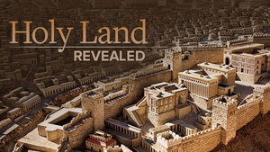 Holy Land Revealed, The