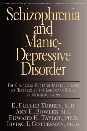 Schizophrenia and Manic-Depressive Disorder