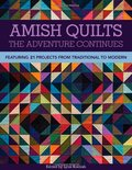 Amish QuiltsThe Adventure Continues