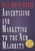 Advertising and Marketing to the New Majority: A Case Study Approach (Mass Communication)