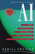 Ai: The Tumultuous History of the Search for Artificial Intelligence