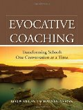 Evocative Coaching: Transforming Schools One Conversation at a Time