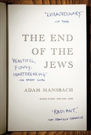 End of the Jews: A Novel, The