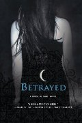 Betrayed (House of Night, Book 2)