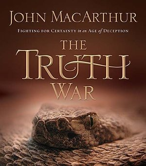 Truth War: Fighting For Certainty In An Age Of Deception, The