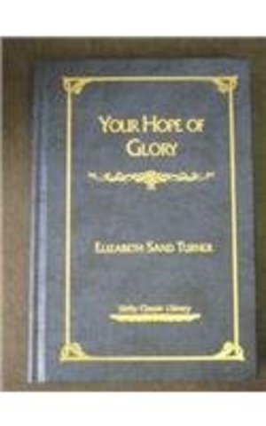 Your Hope of Glory (Unity Classic Library)