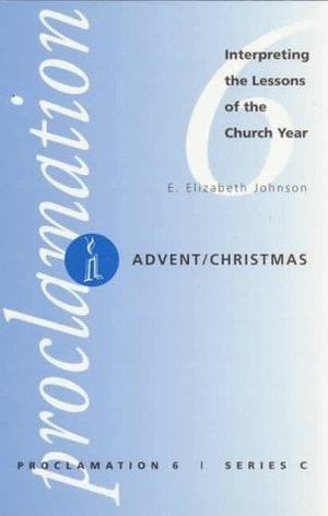 Advent/Christmas: Proclamation 6, Series C