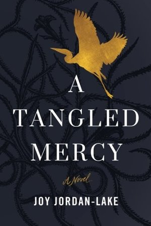 Tangled Mercy: A Novel, A