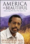 Ben Carson, M.D., America the Beautiful