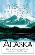 Alaska: A Light in the Window/Destiny's Road/Iditarod Dream/Christmas Dream (Heartsong Novella Collection)
