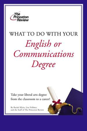 What to Do with Your English or Communications Degree