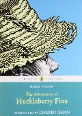 Adventures of Huckleberry Finn (Puffin Classics), The