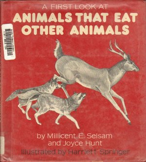 A_First Look at: Animals That Eat Other Animals