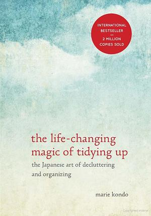 Life-Changing Magic of Tidying Up, The
