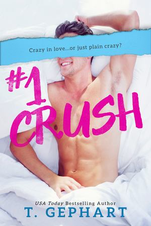 #1 Crush (#1 Series, #1)