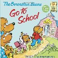 Berenstain Bears Go to School (First Time Books(R)), The
