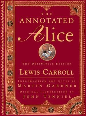 Annotated Alice: The Definitive Edition, The
