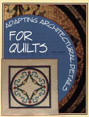 Adapting Architectural Details for Quilts