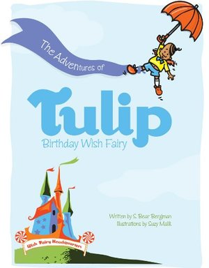 Adventures of Tulip, Birthday Wish Fairy, The