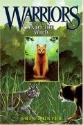 By Erin Hunter: Warriors #1: Into the Wild
