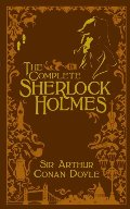 Complete Sherlock Holmes [Leatherbound], The
