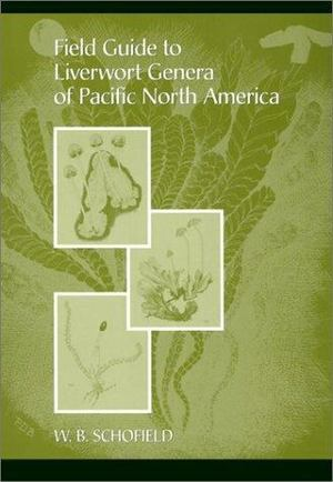 Field Guide to Liverwort General of Pacific North America