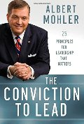 Conviction to Lead: 25 Principles for Leadership That Matters, The