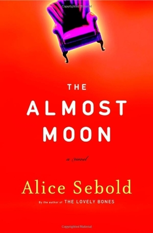 Almost Moon: A Novel, The