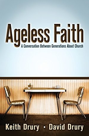 Ageless Faith: A Conversation between Generations about Church