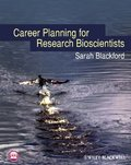 Career Planning for Research Bioscientists