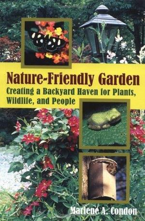 Nature-Friendly Garden, The