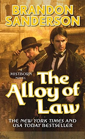 Alloy of Law: A Mistborn Novel, The
